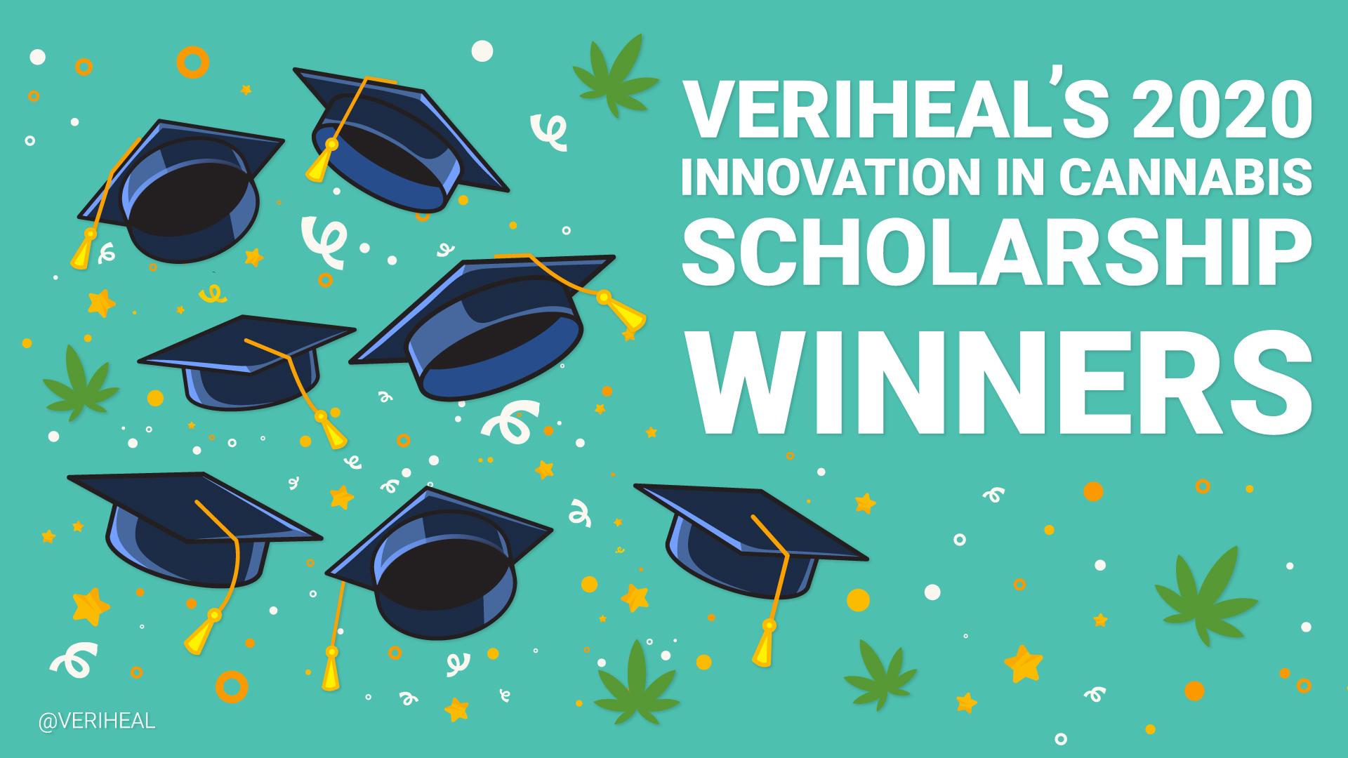 Veriheal's Innovation in Cannabis Scholarship 2020 Winners