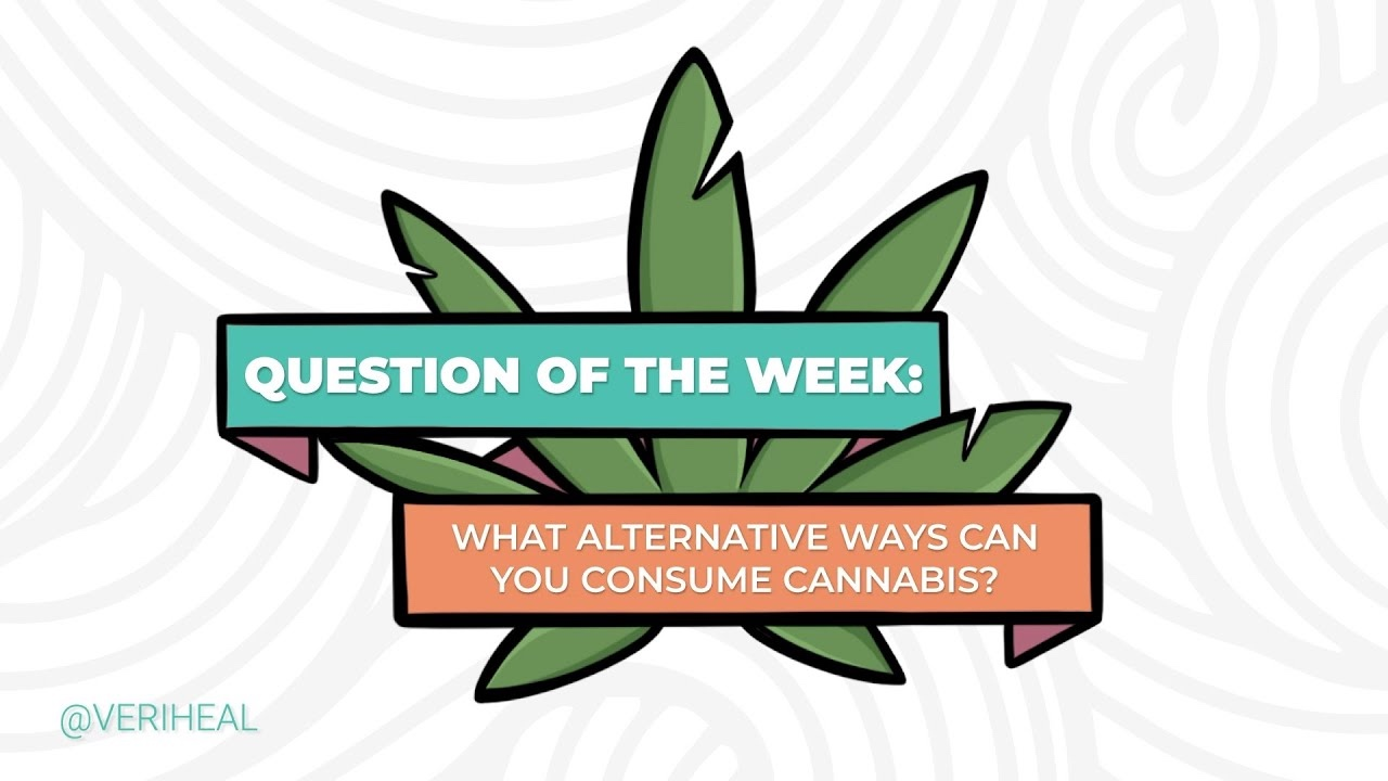 What Alternative Ways Can You Consume Cannabis?