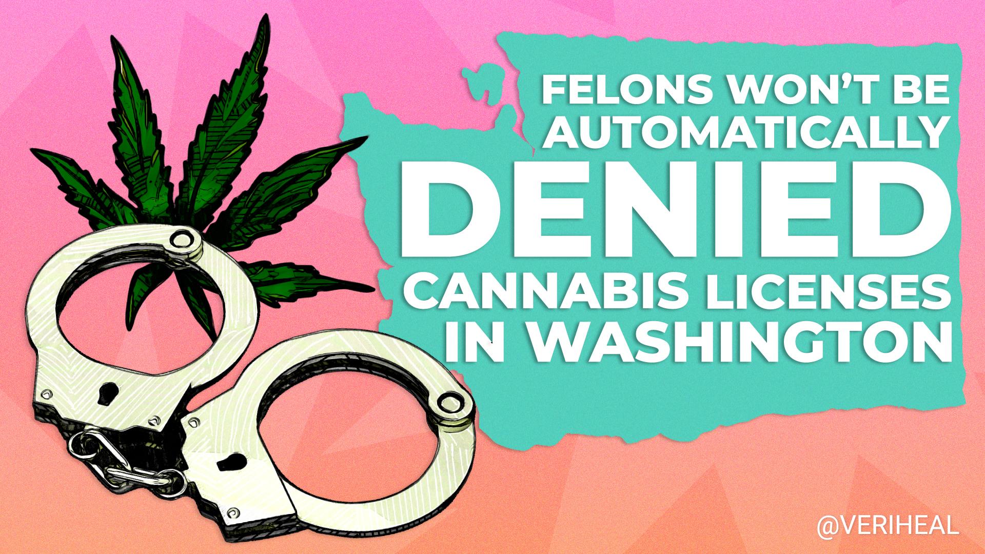 WA Loosens Criminal Background Checks for Cannabis License Applicants