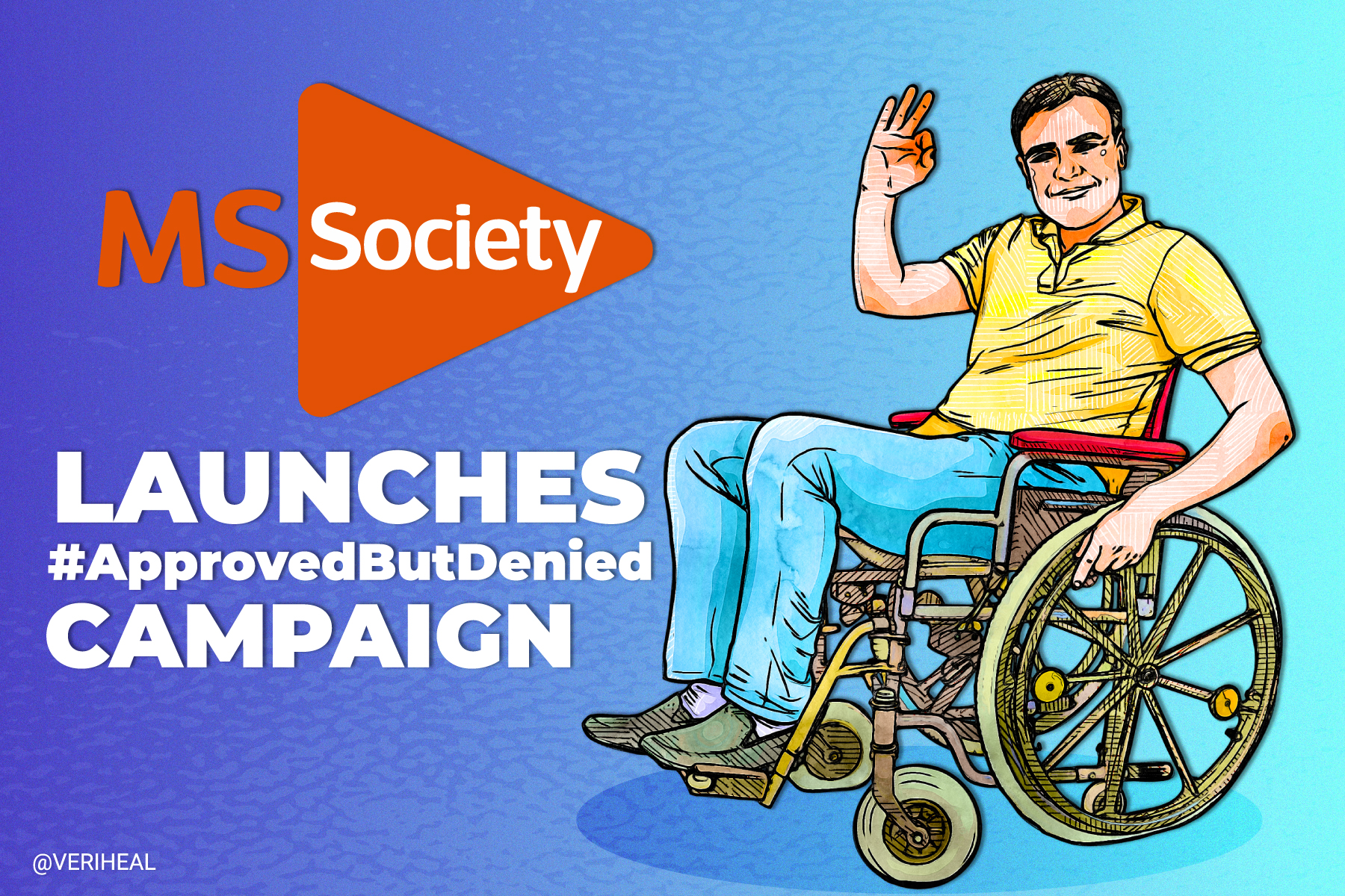 UK's MS Society Launches #ApprovedButDenied Campaign