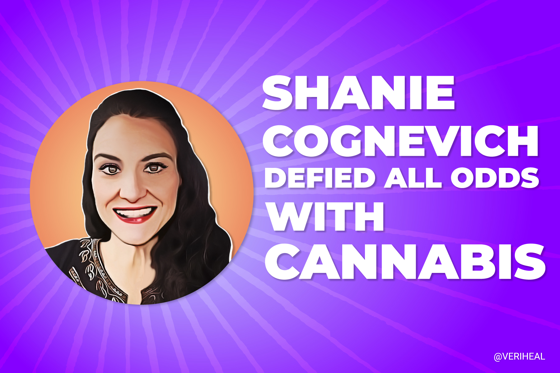 Cannabis Super Madre Shanie Cognevich Defied All Odds With Cannabis